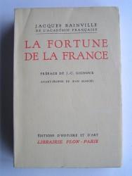 Jacques Bainville - La fortune de la France