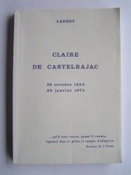 Claire de Castelbajac. 26 octobre 1953 - 22 janvier 1975