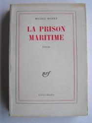 Michel Mohrt - La prison maritime