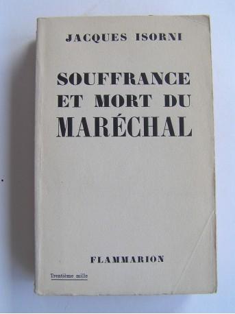 Maître Jacques Isorni - Souffrance et mort du Maréchal