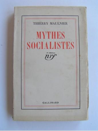 Thierry Maulnier - Mythes socialistes