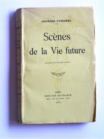 Georges Duhamel - Scènes de la vie future