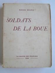 Roger Delpey - Soldats de la boue