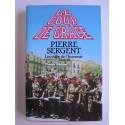 Pierre Sergent - Les voies de l'honneur. tome 3. Le coup de grâce