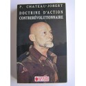 Colonel Pierre Chateau-Jobert - Doctrine d'action contrerévolutionnaire