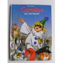 Pierre Probst - Caroline au carnaval