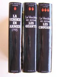 La Vendée en armes. Complet des trois volumes