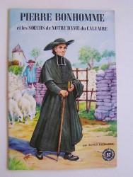 Pierre Bonhomme et les Soeurs de Notre Dame du Calvaire