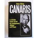Heinz Höhne - Canaris. La véritable histoire du chef des renseignements militaires du IIIe Reich