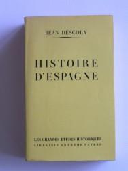 Jean Descola - Histoire d'Espagne