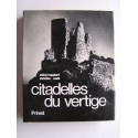 Michel Roquebert - Citadelles du vertige