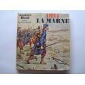 Georges Blond - 1914. La Marne