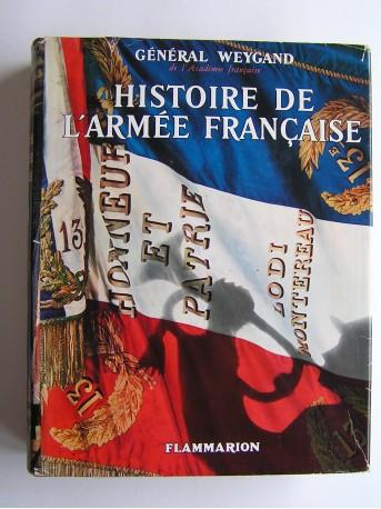 Général Maxime Weygand - Histoire de l'Armée française