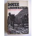 Paul Bonnecarrère - Douze légionnaires