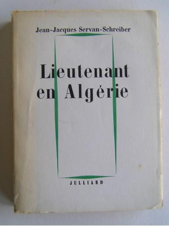 Jean-Jacques Servan-Schreiber - Lieutenant en Algérie
