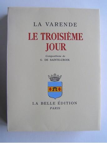 Jean de La Varende - Le troisième jour