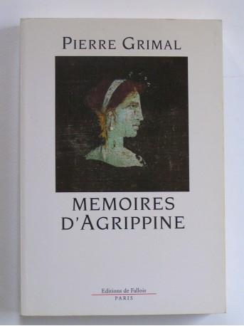 Pierre Grimal - Mémoires d'Agrippine