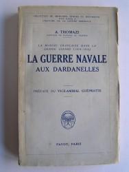 La guerre navale aux Dardanelles