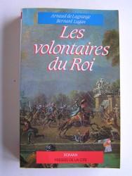 Arnaud de Lagrange - Les volontaires du Roi