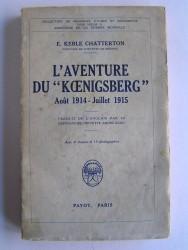 "L'aventure du ""Koenigsberg"". Août 1914 - Juillet 1915"