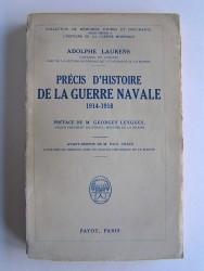 Précis d'Histoire de la guerre navale. 1914 - 1918