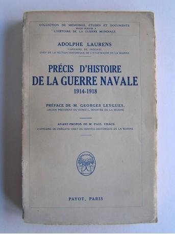 Adolphe Laurens - Précis d'Histoire de la guerre navale. 1914 - 1918