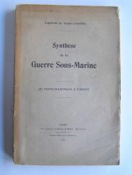 capitaine de frégate Castex - Synthèse de la Guerre Sous-Marine. De Pontchartrain à Tirpitz