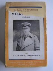 Sir Charles V.F. Townshend - Ma campagne de Mésopotamie (1915 - 1916)