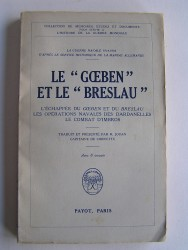 """Le """"Goeben"""" et le """"Breslau""""."""
