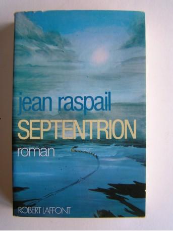 Jean Raspail - Septentrion