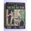 Serge Dalens - La tâche de vin