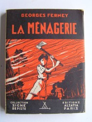 Georges Ferney - La Ménagerie