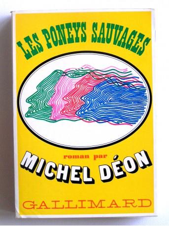 Michel Déon - Les poneys sauvages