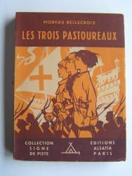 Marie Moreau-Bellecroix - Les trois pastoureaux