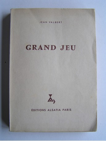 Jean Valbert - Grand jeu