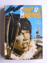 Aime Roche - Coup de harpon