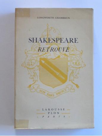 Longworth Chambrun - Shakespeare retrouvé