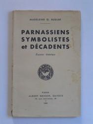 Parnassiens, symbolistes et décédents. Esquisse historique