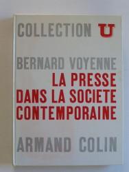 Bernard Voyenne - La presse dans la société contemporaine