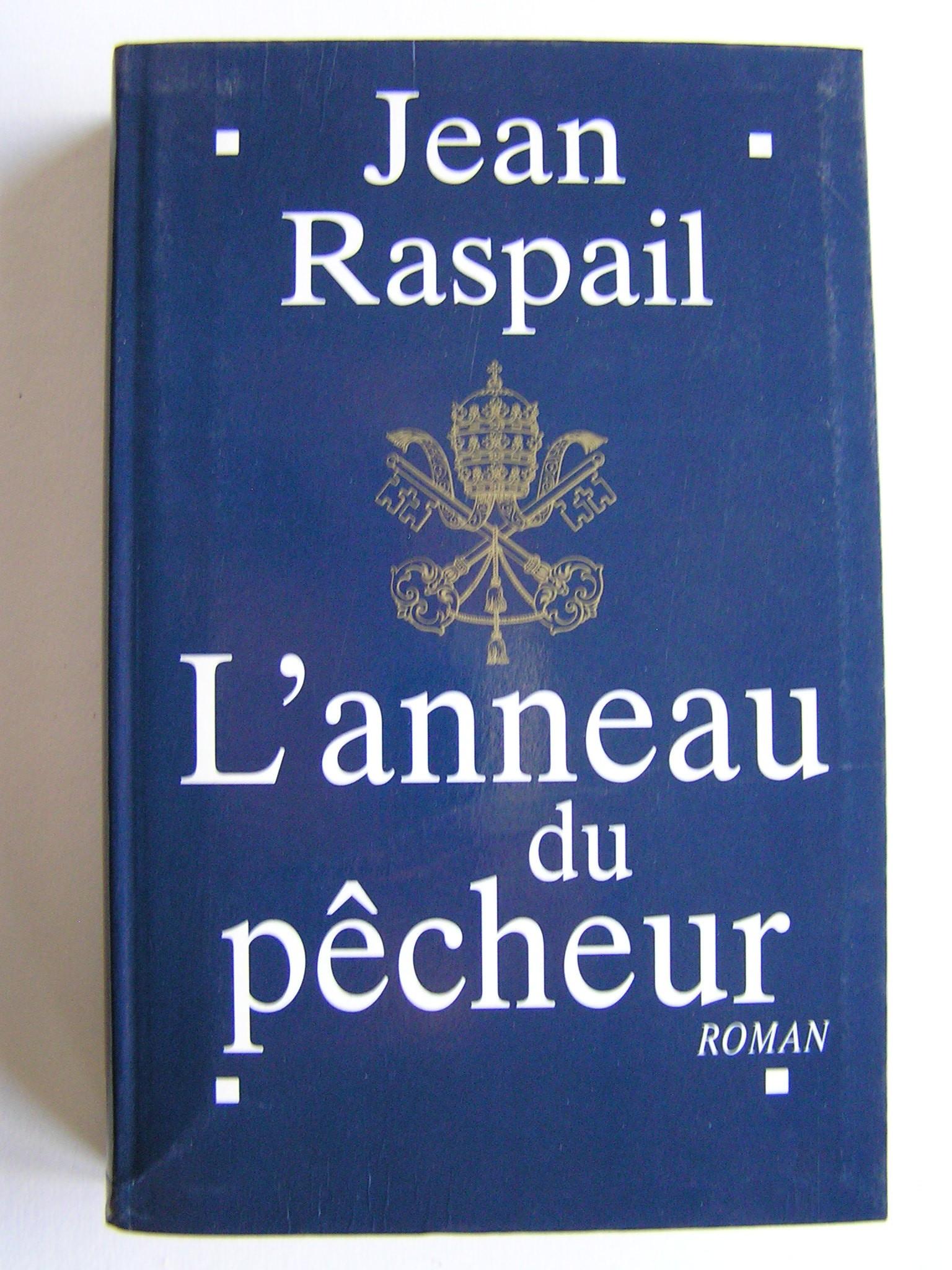 site web pour réduction magasin meilleurs vendeurs nouvelle collection Jean Raspail - L'anneau du pêcheur