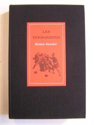 Roland Gaucher - Les terroristes
