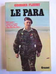 Le para. René Leguéré: l'épopée d'un para. Des Vosges (1944) à Dien Bien Phu (1954)