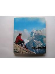 Collectif - Les Alpes que j'aime...