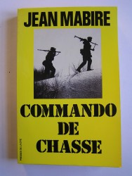 Jean Mabire - Commando de chasse