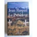 Jean Raspail - Le président