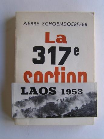 Pierre Schoendoerffer - La 317e section