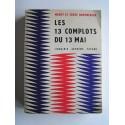 Merry et Serge Bromberger - Les 13 complots du 13 mai ou la délivrance de Gulliver
