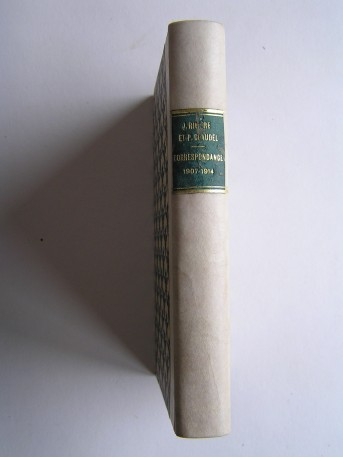 Jacques Rivière et Paul Claudel - Correspondance. 1907 - 1914