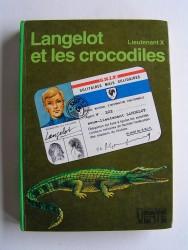 Lieutenant X (Vladimir Volkoff) - Langelot et les crocodiles