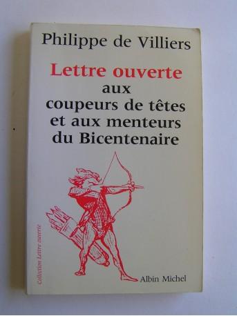 Philippe de Villiers - Lettre ouverte aux coupeurs de têtes et aux menteurs du Bicentenaire